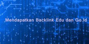 Mendapatkan Backlink Edu dan Go.Id
